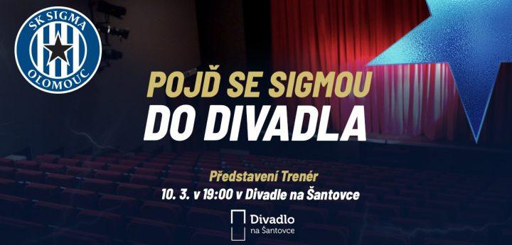 Pojď se Sigmou do divadla