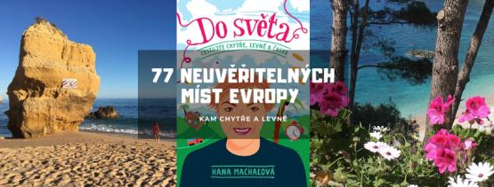 77 neuvěřitelných míst Evropy