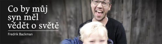 Co by můj syn měl vědět o světě – s Lukášem Hejlíkem