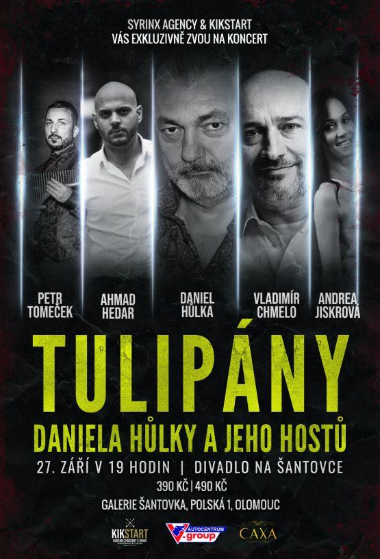 Tulipány Daniela Hůlky a jeho hostů